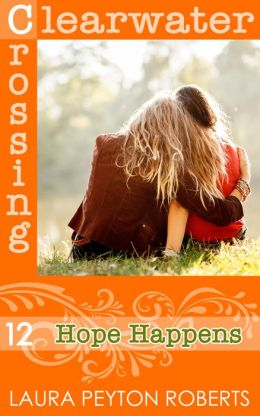 Hope Happens (Clearwater Crossing Series #12)