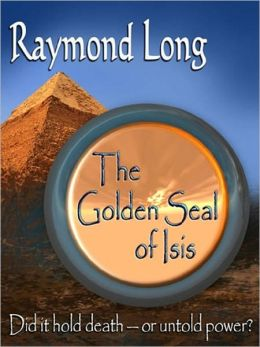 THE GOLDEN SEAL OF ISIS