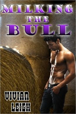 Milking the Bull Gay Erotica