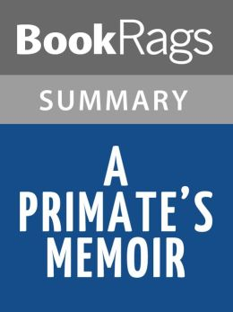 A Primate's Memoir by Robert Sapolsky l Summary & Study Guide