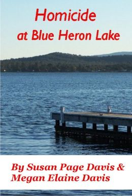Homicide at Bue Heron Lake