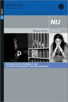American Indian Suicides in Jail: Can Risk Screening Be Culturally Sensitive?