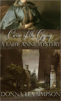 Curse of the Gypsy: A Lady Anne Mystery