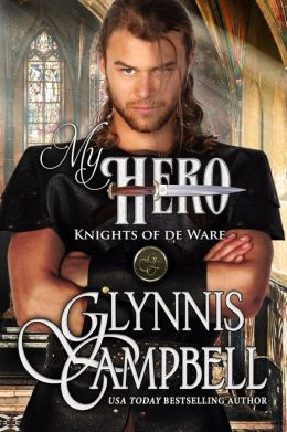My Hero (Knights of de Ware, Book 3)