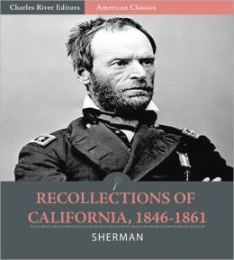 Recollections of California, 1846-1861