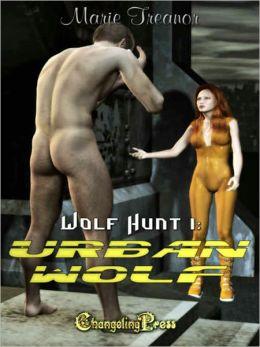 Wolf Hunt 1: Urban Wolf