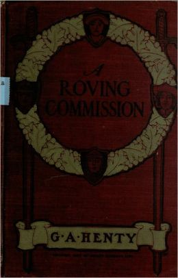 A Roving Commission or Through the Black Insurrection at Hayti
