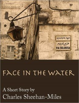 Face in the Water (A Short Story)