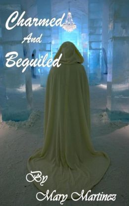 Charmed and Beguiled