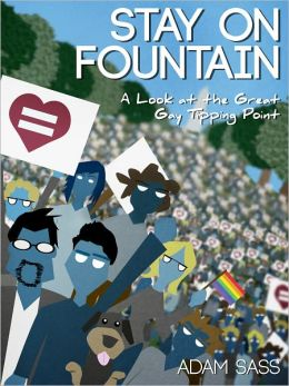 Stay on Fountain: A Look at the Great Gay Tipping Point
