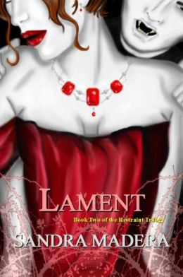 Lament: A Restraint Novel