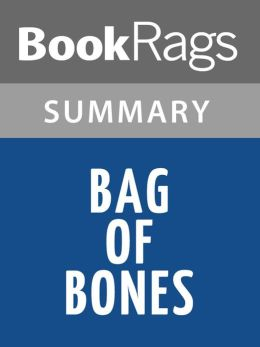 Bag of Bones by Stephen King l Summary & Study Guide