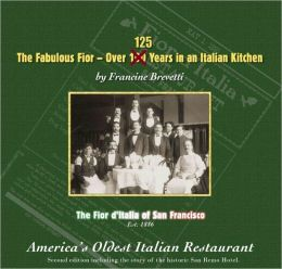 The Fabulous Fior- 125 Years in an Italian Kitchen