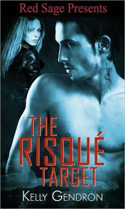The Risqué Target