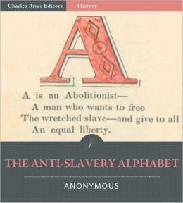 The Anti-Slavery Alphabet (Illustrated)