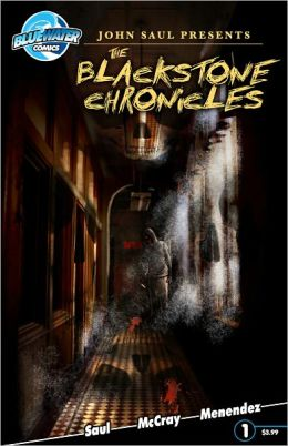 John Saul Presents: The Blackstone Chronicles #1