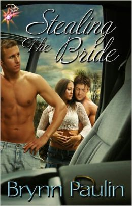 Stealing the Bride (Erotic Romance, M/M/F Menage)