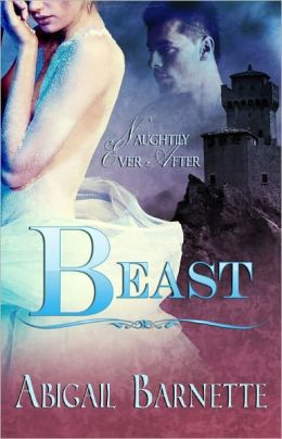 Beast (Historical Romance, Naughtily Ever After Series)