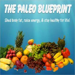 The Paleo Blueprint