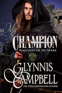 My Champion (Knights of de Ware, Book 1)