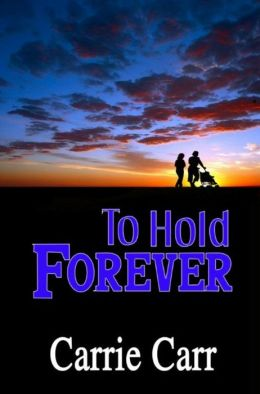 To Hold Forever: Book 7 in the Lex & Amanda Series