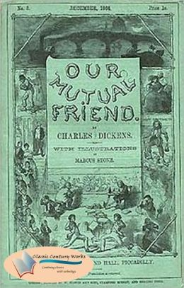 Our Mutual Friend - (Formatted & Optimized for Nook)