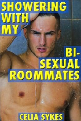 Showering with my Bisexual Roommates