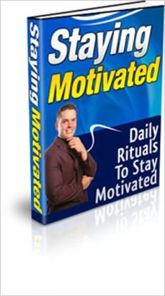 Perk Up Your Spirits - Staying Motivated - Daily Rituals to Stay Motivated