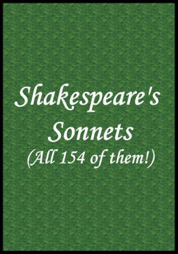 Shakespeare Sonnets (All 154 of them!)