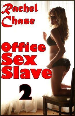 Office Sex Slave 2 (m/f Domination Gangbang Erotica)
