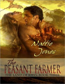 The Peasant Farmer: The Land of Khys Book Three