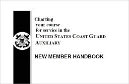 Charting your course for service in the UNITED STATES COAST GUARD AUXILIARY NEW MEMBER HANDBOOK