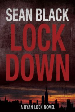 Lockdown: The First Ryan Lock Novel