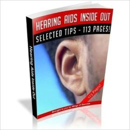 Here's Relief - Hearing Aids Inside Out