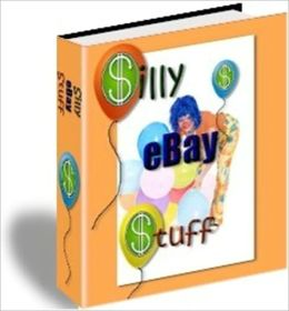 The Largest Selection - Silly Stuff on Ebay - Goofy Stuff for Sale