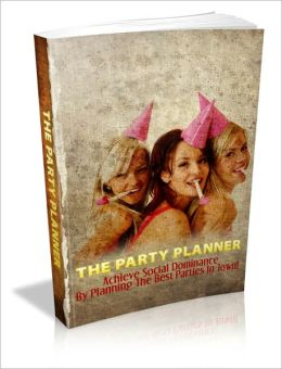 The Party Planner - Achieve Social Dominance By Planning The Best Parties In Town!