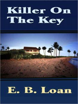 Killer On The Key E. B. Loan