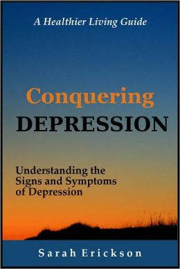 Conquering Depression: Understanding the Signs and Symptoms of Depression