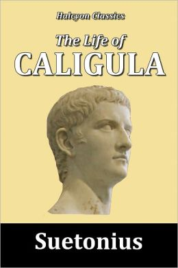 The Life of Caligula