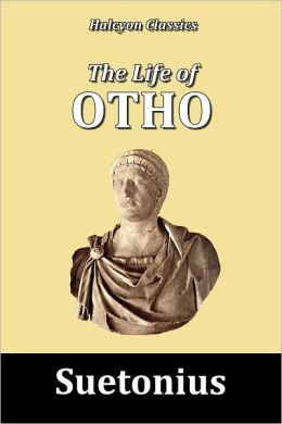 The Life of Otho