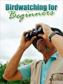 Bird Watching For Beginners - Will Make You An Expert