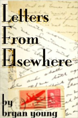 Letters From Elsewhere
