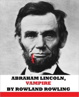 Abraham Lincoln, Vampire