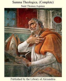 Summa Theologica, (Complete)