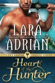 Book Cover Image. Title: Heart of the Hunter, Author: LARA ADRIAN