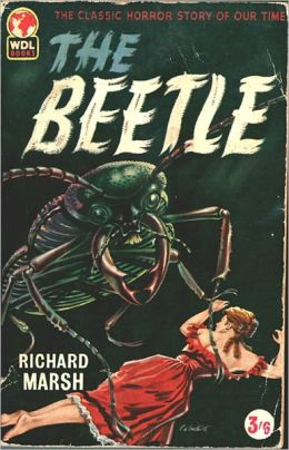The Beetle: A Mystery! A Mystery/Detective, Horror Classic By Richard Marsh! AAA+++
