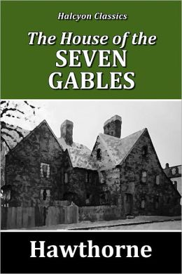 the symbolism used in the novel the house of the seven gabels by nathaniel hawthorne The scarlet letter / the house of the seven gables by nathaniel hawthorne - book cover, description house of seven gables is the story of a distinguished but troubled used availability for nathaniel hawthorne's the scarlet letter / the house of the seven gables hardback editions may.
