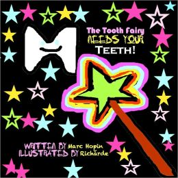 Las Hadas Quieren sus Dientes! (Un Libro Bilingüe / A Bilingual Book) [The Tooth Fairy Needs Your Teeth!]