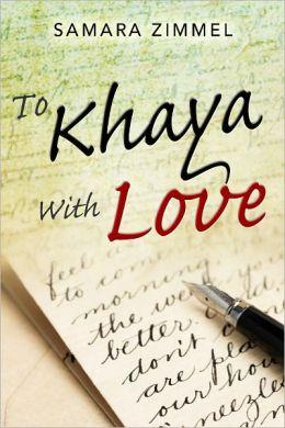 To Khaya With Love