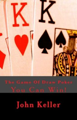 Game:The Game Of Draw Poker (game, play, pastime, amusement, artistry, trifling, sport, game, play, pastime, show, exhibition )